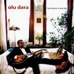 Olu Dara - In the World: From Natchez to New York (1998) [World Music , Blues]