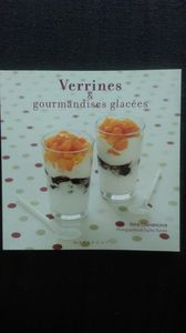 VERRINES ET GOURMANDISES GLACEES Collection Marabout