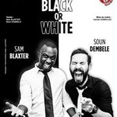 Sam et Soun dans Black or white