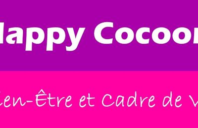 Happy Cocoon... Pésentation...