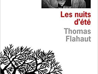 Les nuits d'été - Thomas Flahaut