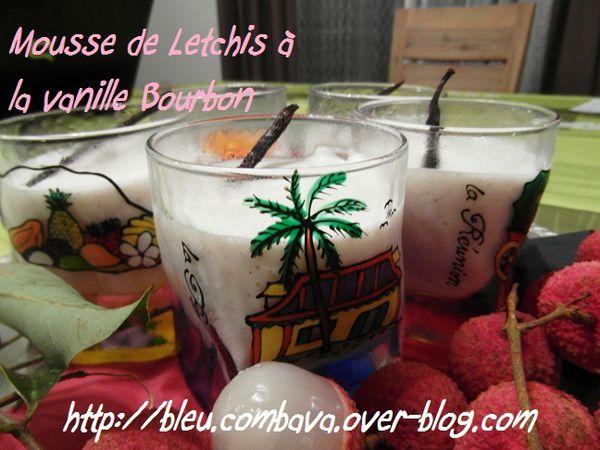 Mousse de Letchis à la Vanille Bourbon
