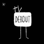 TV Debout