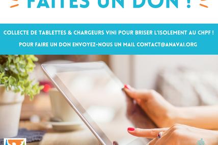 CHPF : La fondation Anāvai a lancé un appel aux dons pour trouver des tablettes et des chargeurs !