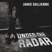 Under the Radar par Jamie Gallienne