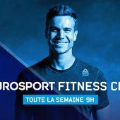 Eurosport Fitness Club avec Samuel Rousseau, dès lundi matin. - Leblogtvnews.com