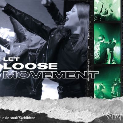 Blåsemafian & Oslo Soul Children - Let Loose Movement