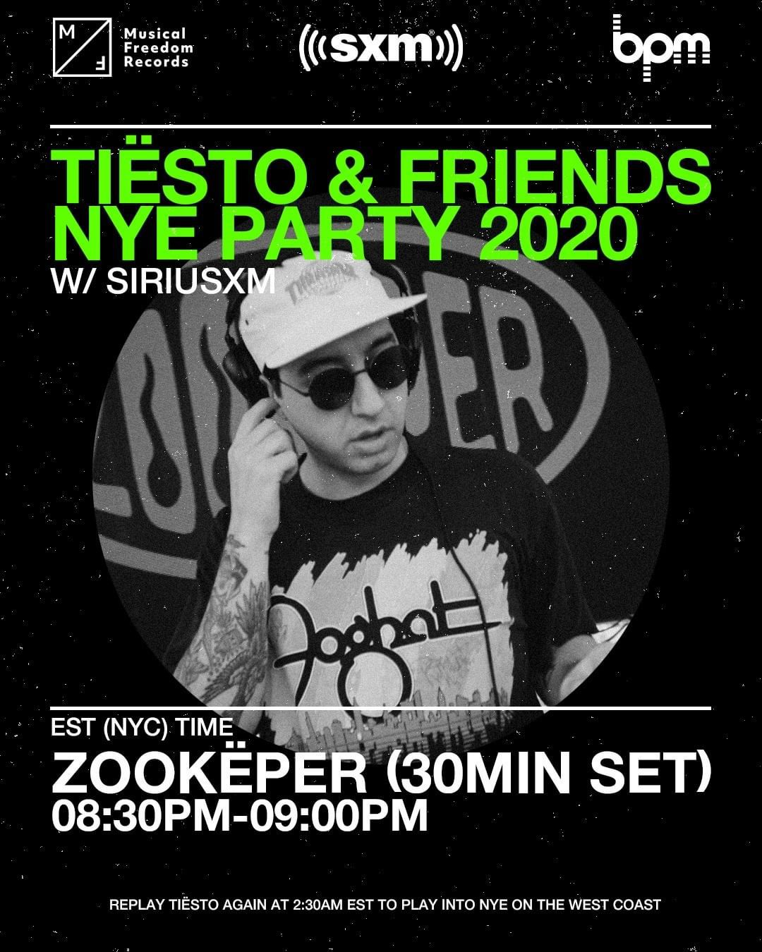 Tiësto and friends, New Year 2020 on Sirius Xm, zookëper
