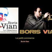 Boris Vian - Le petit commerce