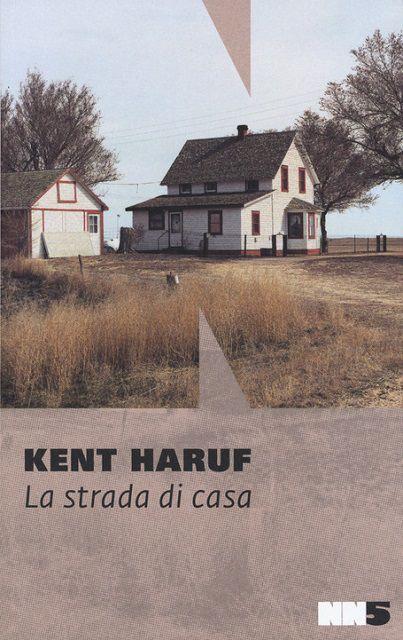 La strada di casa - Kent Haruf - Recensione