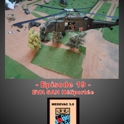 Saison 3 - MEDEVAC EVASAN 1/87 - Episode 19