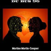 """Souviens-toi du bus 96 """" Les voyages immobiles..."""
