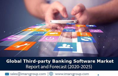Global Third-party Banking Software Market Report, Industry Overview, Growth and Forecast 2025