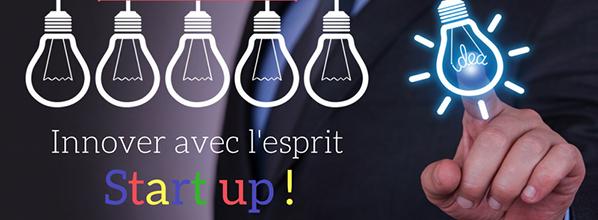 Innover avec l'esprit start-up !