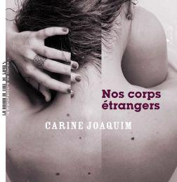Le livre du jour : NOS CORPS ÉTRANGERS
