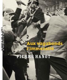 Aux vagabonds l'immensité de Pierre HANOT