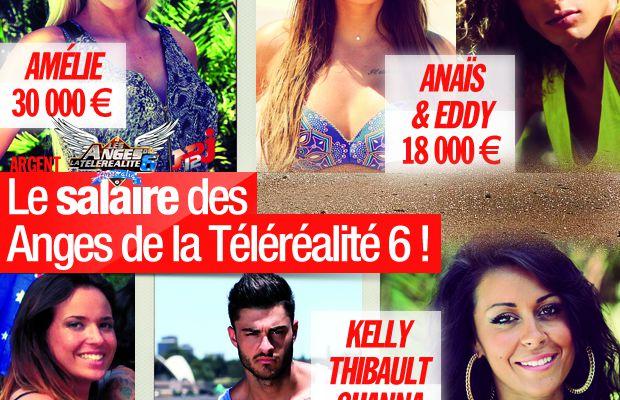 Le salaire des Anges de la Téléréalité 6 ! #LesAnges6