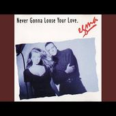 Never Gonna Loose Your Love (Station Edit)