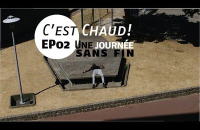 """Episode 2 de """"C'est chaud !"""" Web série climatique spatio-temporelle"""