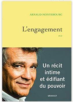 L'ENGAGEMENT de Arnaud Montebourg
