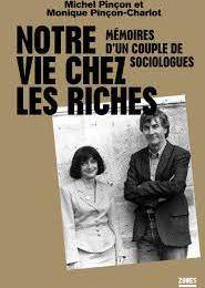 Notre vie chez les riches