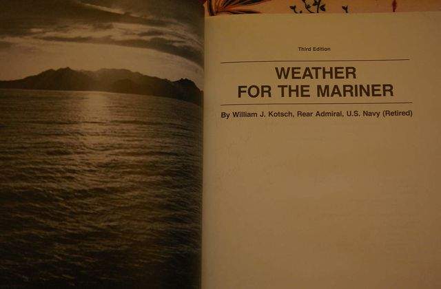 Weather for mariner par l'Amiral William J. Kotsch