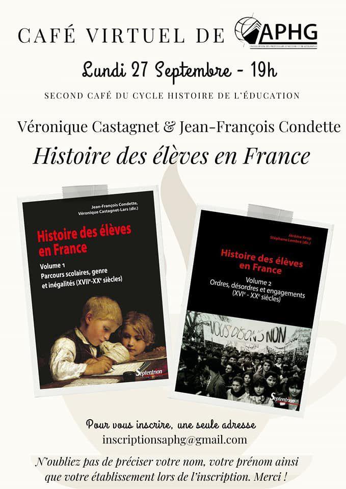 Cycle histoire de l'éducation : un café virtuel avec Véronique Castagnet et Jean-François Condette le 27 septembre à 19h