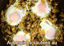 Aubergines sautées au tahiné, œufs miroir