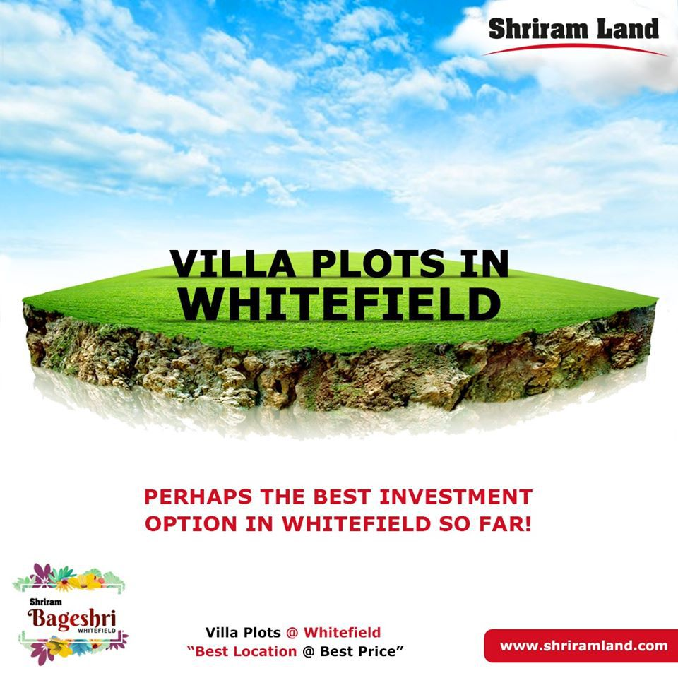 Shriram Bageshri Reviews — Shriram land Bangalore Review - Shriram Bageshri Review Whitefield - Shriram Land