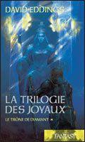 La trilogie des joyaux Tome 1 de David Eddings