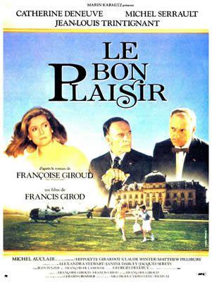 Le Bon Plaisir de Francis Girod
