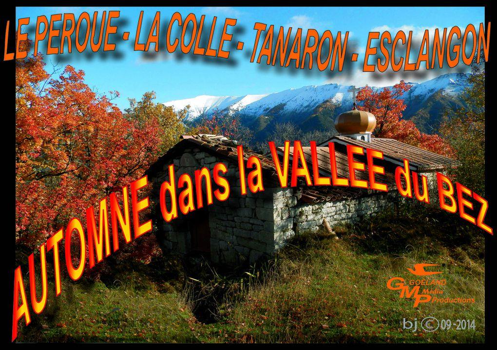 PEROUE - TANARON - ESCLANGON - AUTOMNE en val de BES - Alpes de Hte Provence