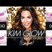 Kim Glow - When The Beat Drops [Official Audio] HD