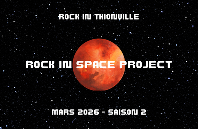 🔴 ROCK IN SPACE PROJECT - SAISON #2