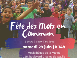 """Médiathèque de la Marine le 29 juin à 14 h : """"Fête des mots en commun"""" les histoires des habitants du Petit Colombes (entrée gratuite)"""