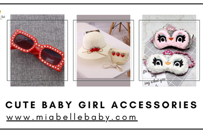Cute Baby Girl Accessories that Your Little Princess Must Have