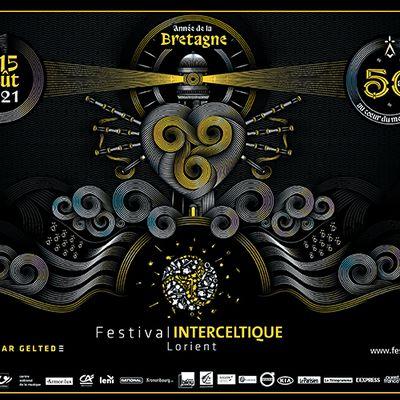Festival ETREKELTIEK an Oriant 2021, du 06 au 15 Aout / 50vet Emvod ar Gelted