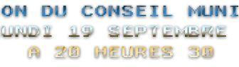 REUNION DU CONSEIL MUNICIPAL ET ORDRE DU JOUR DU 19 SEPTEMBRE 2011