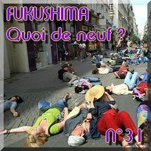 FUKUSHIMA - 24 avril 2011 - Quoi de neuf N°31 - Dernières nouvelles - NATURE(S)