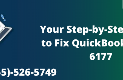 Your Step-by-Step Guide to Fix QuickBookserror6177