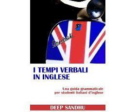 I Tempi Verbali In Inglese (The Tense System in English) - INGLESE SENZA SFORZO