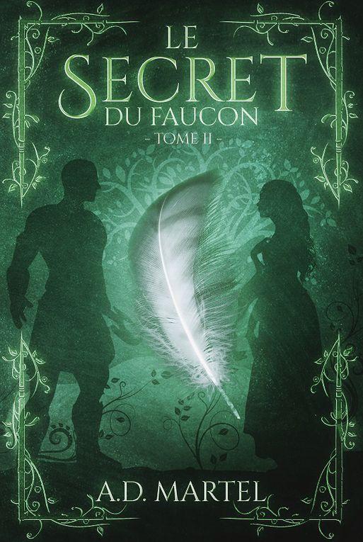 Série Le Secret du Faucon - tome 3 - de A.D. MARTEL