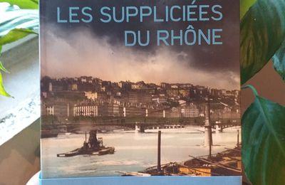Les suppliciées du Rhône de Coline Gatel