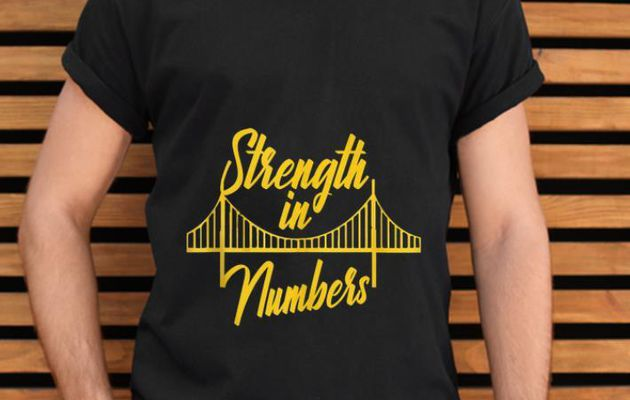 NIce Golden State Warrior Strength In Numbers Shirt