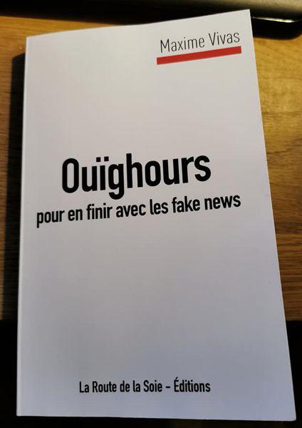 Maxime VIVAS,  Ouïghours, pour en finir avec les fake news