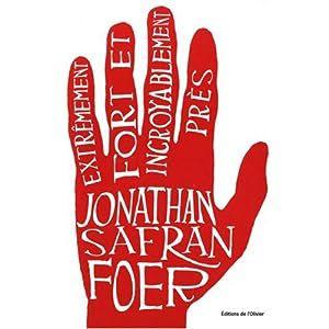Extrêmement fort et incroyablement près, de Jonathan Safran Foer