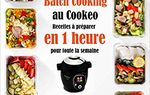 Batch Cooking au Cookeo: Recettes à préparer en 1 heure