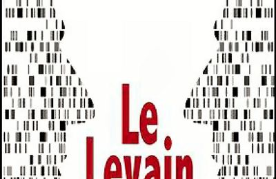 *LE LEVAIN* Régis Grand* Books on Demand* par Martine Lévesque*