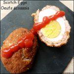Scotch Eggs - Oeufs écossais