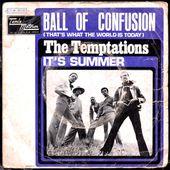 the temptations - ball of confusion / it's summer - 1970 - l'oreille cassée